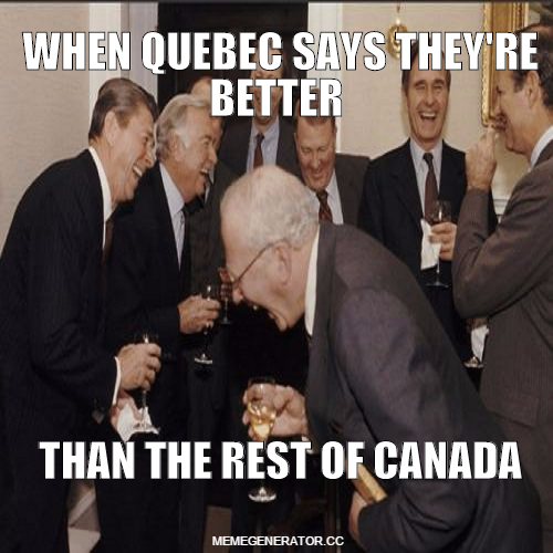 stupid quebec